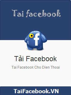 Tải Ứng Dụng Facebook Về Máy Điện Thoại Miễn Phí